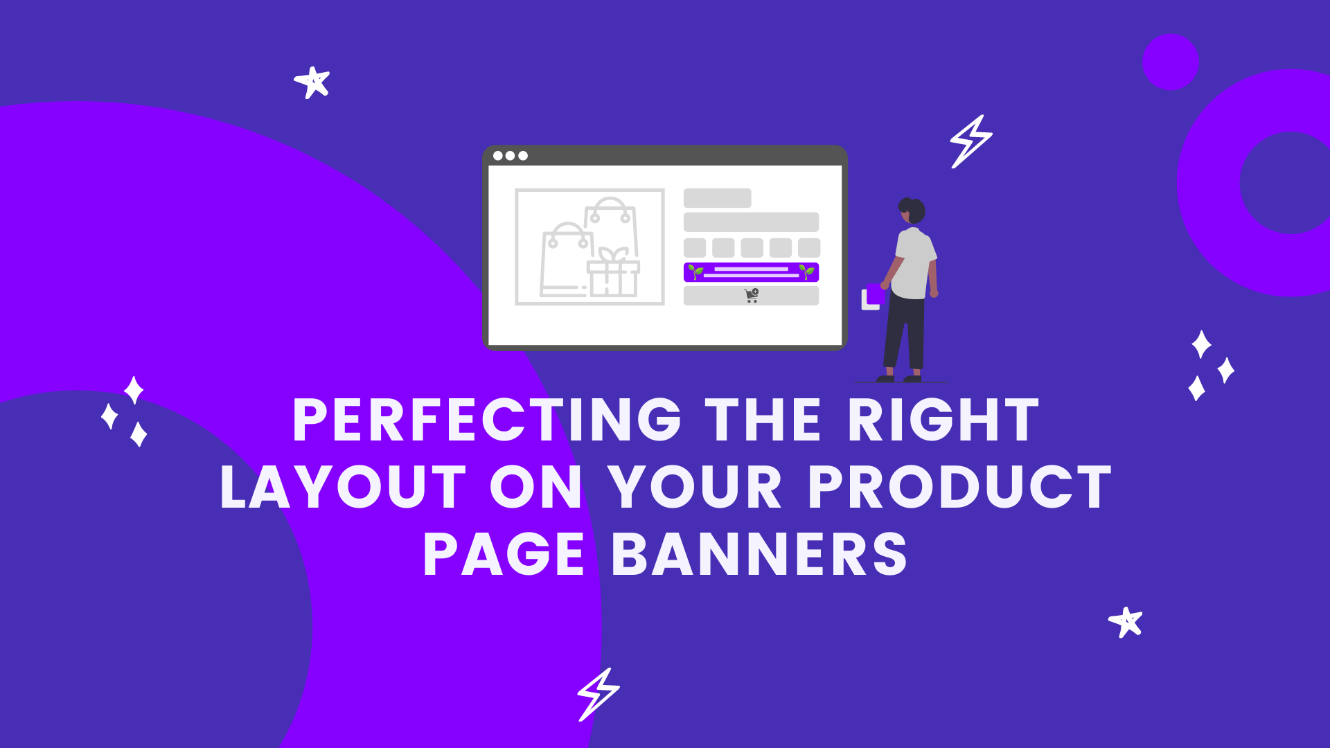 Perfecting The Right Layout on Your Product Page Banners