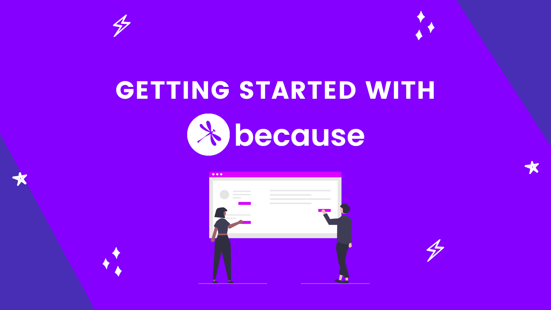 Getting Started with Because