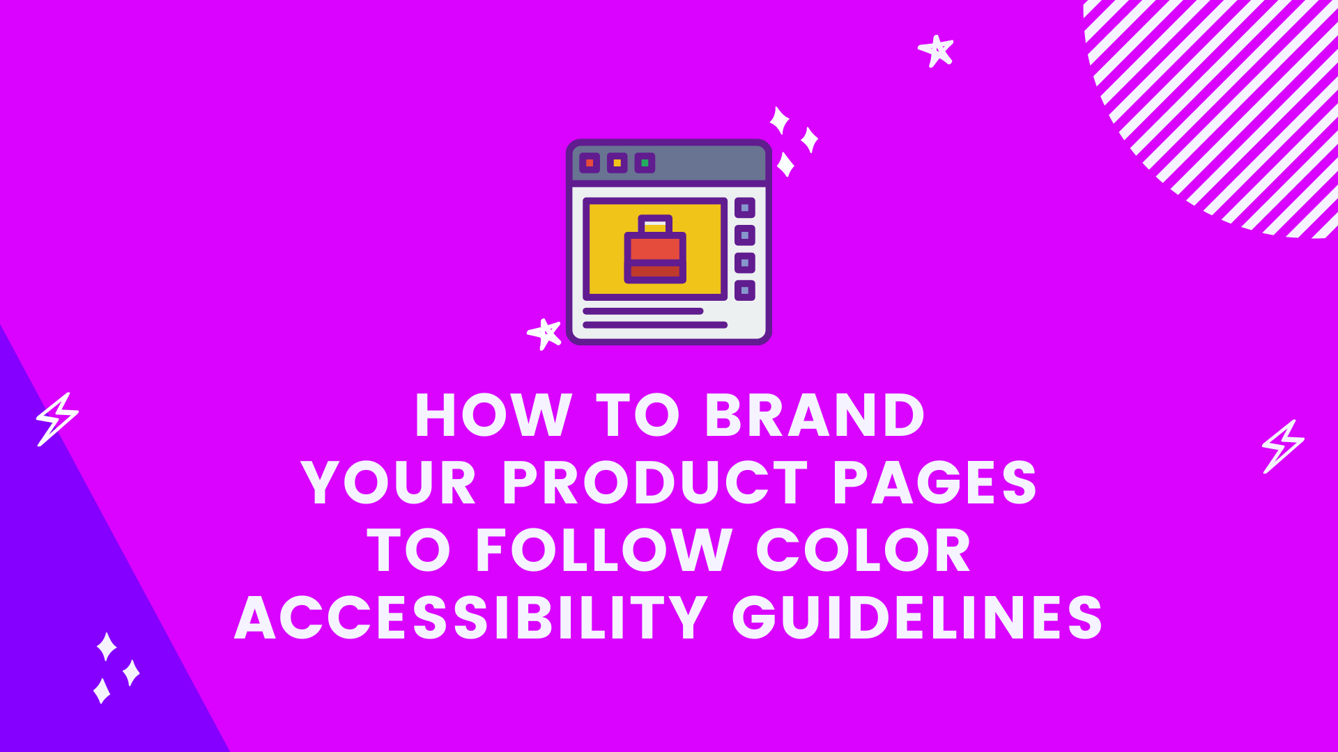 How to Brand Your Product Pages to Follow Color Accessibility Guidelines