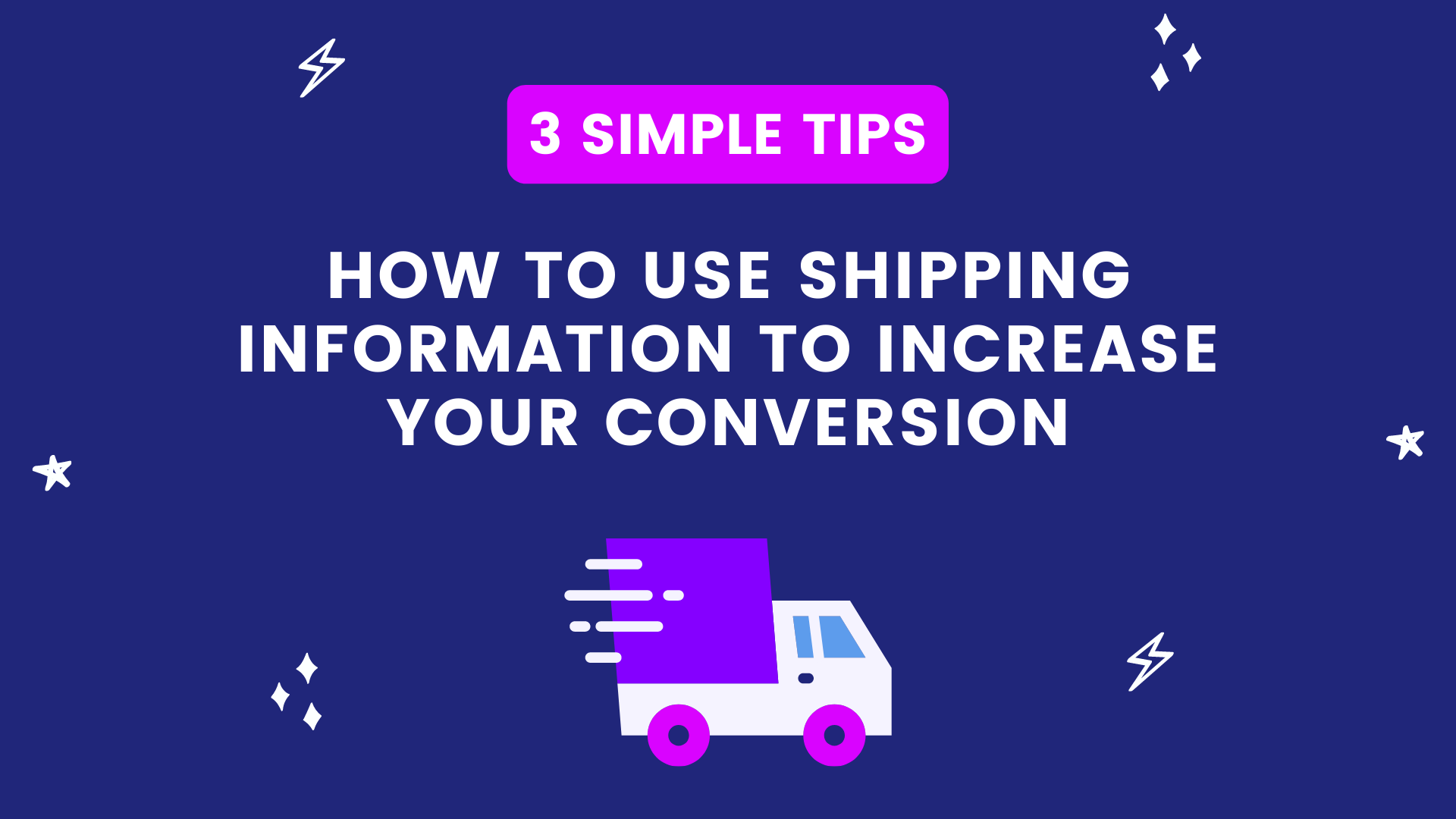 3 Tips: Using Shipping Info to Increase Your Product Page Conversion