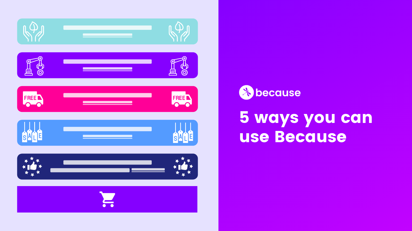 5 Because Banners You Can Create on Your Product Page